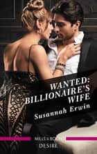 Wanted - Billionaire's Wife ebook by Susannah Erwin