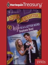 Wife is a 4-Letter Word ebook by Stephanie Bond