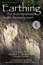 Earthing—2nd Edition ebook by Clinton Ober,Stephen T Sinatra MD,Martin Zucker