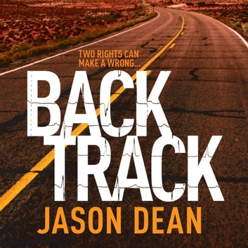 Backtrack (James Bishop 2) audiobook by Jason Dean
