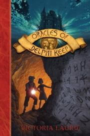 Oracles of Delphi Keep ebook by Victoria Laurie
