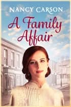 A Family Affair ebook by Nancy Carson