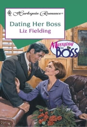 Dating Her Boss (Mills & Boon Cherish) ebook by Liz Fielding