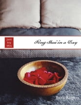 Feng Shui in a Day ebook by Barb Rogers