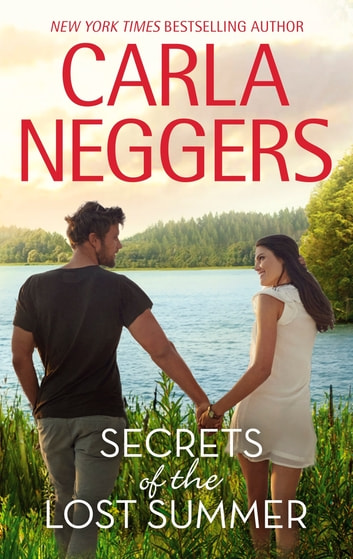 Secrets of the Lost Summer ebook by Carla Neggers