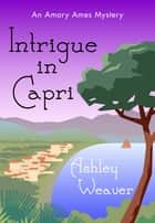 Intrigue in Capri ebook by
