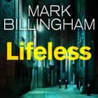 Lifeless audiobook by Mark Billingham