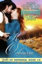 Mail Order Misunderstanding - Brides of Beckham, #13 ebook by Kirsten Osbourne