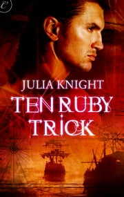 Ten Ruby Trick ebook by Julia Knight