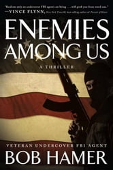 Enemies Among Us ebook by Bob Hamer