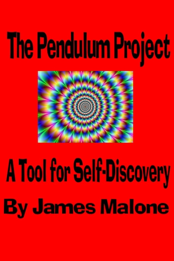 The Pendulum Project ebook by James Malone