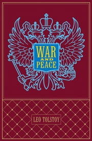 War and Peace ebook by Leo Tolstoy,Ph.D. Ernest Hilbert,Aylmer Maude,Louise Maude
