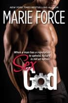 ebook Sex God de Marie Force