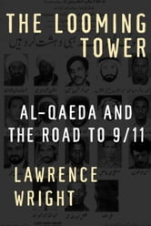 The Looming Tower ebook by Lawrence Wright