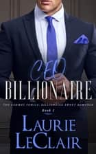 CEO Billionaire ebook by Laurie LeClair