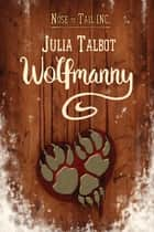 Wolfmanny ebook by Julia Talbot