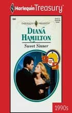 Sweet Sinner ebook by Diana Hamilton