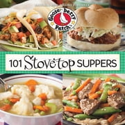 101 Stovetop Suppers - 101 Quick & Easy Recipes That Only use One Pot, Pan or Skillet! ebook by Gooseberry Patch
