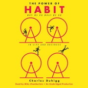 The Power of Habit - Why We Do What We Do in Life and Business audiobook by Charles Duhigg