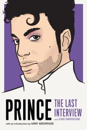 Prince: The Last Interview ebook by Prince