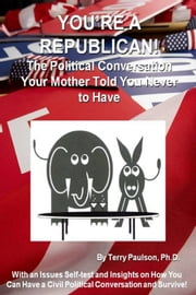 You're a Republican! ebook by Terry Paulson