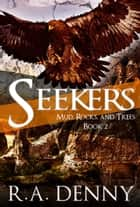 Seekers ebook by R.A. Denny