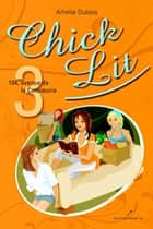 Chick Lit 03 : 104, avenue de la Consoeurie ebook by Amélie Dubois