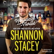Holiday with a Twist audiobook by Shannon Stacey