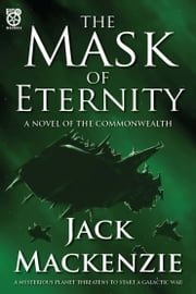 The Mask of Eternity ebook by Jack Mackenzie