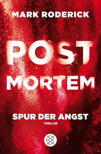 Post Mortem - Spur der Angst ebook by Mark Roderick