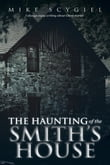 The Haunting of the Smith's House
