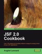 JSF 2.0 Cookbook ebook by Anghel Leonard