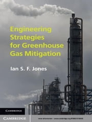 Engineering Strategies for Greenhouse Gas Mitigation ebook by Ian S. F. Jones