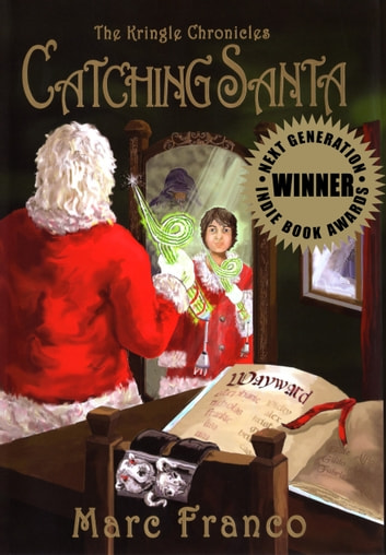Catching Santa ebook by Marc Franco,David M. F. Powers