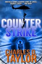 Counterstrike ebook by Charles D. Taylor