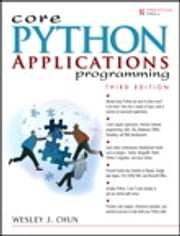 Core Python Applications Programming ebook by Wesley Chun
