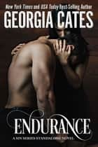 Endurance - A Sin Series Standalone Novel ebook by Georgia Cates