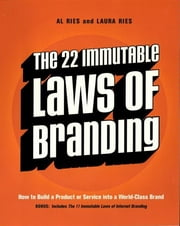 The 22 Immutable Laws of Branding ebook by Al Ries,Laura Ries