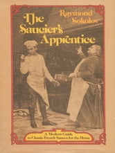 Saucier's Apprentice ebook by Raymond Sokolov