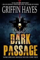 Dark Passage ebook by Griffin Hayes