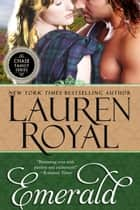 Emerald (Chase Family Series, Book 2) ebook by Lauren Royal