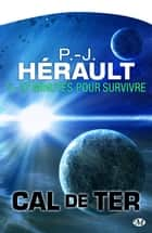 37 minutes pour survivre… - Cal de Ter, T5 ebook by P.-J. Hérault