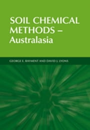 Soil Chemical Methods - Australasia ebook by George E Rayment,David J Lyons
