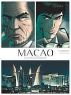 Macao - Tome 01 - La Cité du dragon eBook by Willy Duraffourg, Philippe Thirault, Federico Nardo