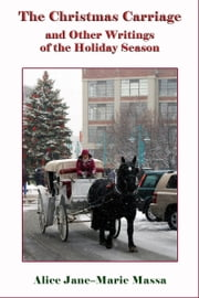 The Christmas Carriage ebook by Alice J. Massa