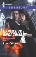 Explosive Engagement ebook by Lisa Childs