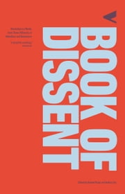 The Verso Book of Dissent - From Spartacus to the Shoe-Thrower of Baghdad ebook by Andrew Hsiao, Audrea Lim, Tariq Ali