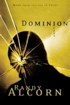 Dominion eBook by Randy Alcorn