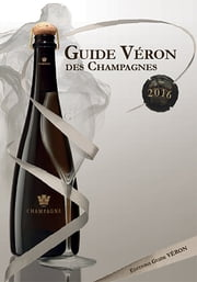 Guide VERON des Champagnes 2016 ebook by Michel VERON