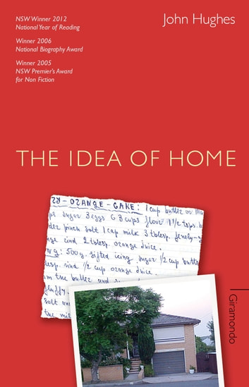 The Idea of Home - Autobiographical Essays ebook by John Hughes